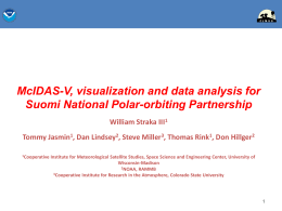 McIDAS-V, visualization and data analysis for Suomi