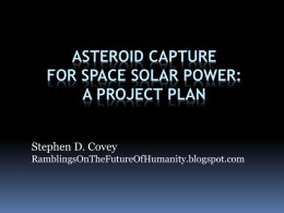 Asteroid Capture for Space Solar Power