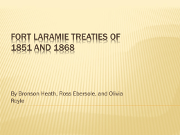 Fort Laramie Treaties of 1851 and 1861