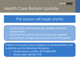 Morris & Reynolds Insurance April 2014 Health Care Reform Update