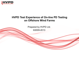 HVPD – Wind Turbine Testing Experiences 6th June 2013