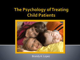 Honors Project: The Psychology of Treating Child Patients
