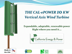 THE CAL-ePOWER 10 KW Vertical Axis Wind Turbine