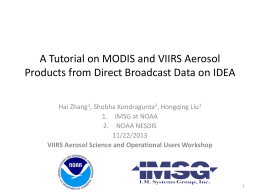 A Tutorial on MODIS and VIIRS Aerosol Products from Direct
