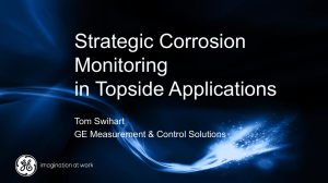Strategic Corrosion Monitoring in Topside Applications Tom Swihart