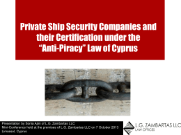 Private Ship Security Companies and their Certification under the
