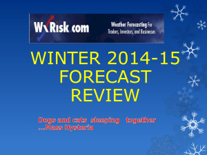 2014-15 Winter Forecast -Wxrisk-Power Point