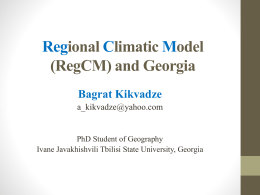 Regional climatic model (RegCM) and Georgia