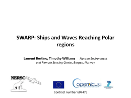 WP1_Bertino_SWARP - Ships and Waves Reaching Polar