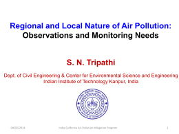 Observations and Monitoring Needs - S. N. Tripathi