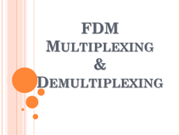 4 FDM Multiplexing and Demultiplexing