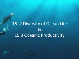 15.2 Diversity of Ocean Life & 15.3 Oceanic Productivity