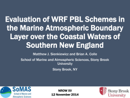 Evaluation of WRF PBL Schemes in the Marine Atmospheric