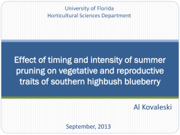 Effect of timing and intensity of summer pruning on vegetative and