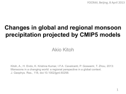 Changes in global and regional monsoon precipitation projected by