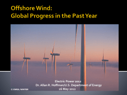 Offshore Wind-global progress - Thoughts of a Lapsed Physicist
