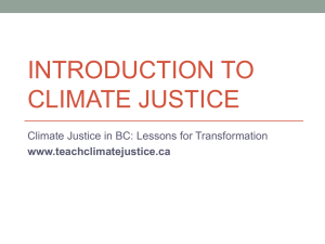 Introduction to Climate Justice - Climate Justice in BC: Lessons for