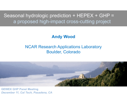 A Wood, HEPEX-GEWEX seasonal forecast experiment, GEWEX