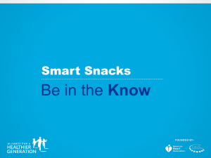 Smart Snacks…Just Enough - Alliance for a Healthier Generation