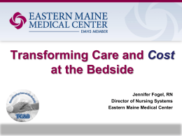 TCAB Transforming Care and Cost at the Bedside