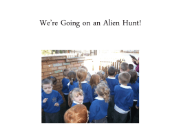 We*re Going on an Alien Hunt!