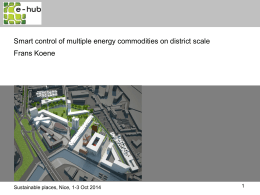 Smart control of multiple energy commodities on district scale