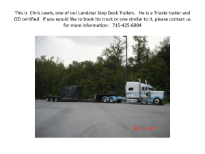 This is Chris Lewis, one of our Landstar Step Deck Trailers. He is a
