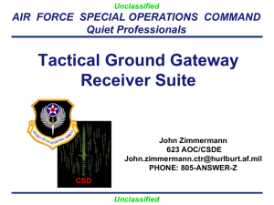 Tactical Ground Gateway Receiver Suite Briefing