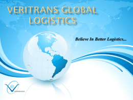One Stop – Total Solution - Veritrans Global Logistics
