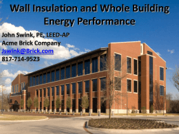 Understanding Wall Insulation and Whole Building Energy