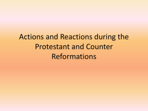 Actions and Reactions during the Protestant and Counter
