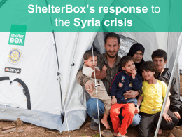 Presentation: ShelterBox`s response to the Syria crisis / 5.9MB