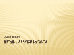 Retail / service layouts