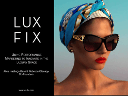 LUX FIX is uniquely both an e-commerce platform