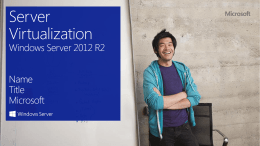 L300 Windows Server 2012 R2 Server Virtualization