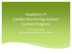Raspberry Pi Garden Monitoring System: Current Progress