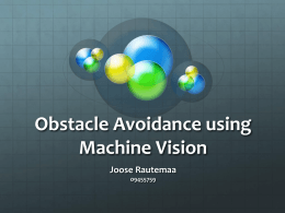 Obstacle Avoidance with Machine Vision