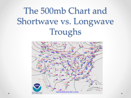 The 500mb Chart and Shortwave vs. Longwave Troughs