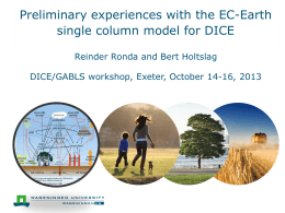 Experiences with the EC-EARTH Single Column model for DICE