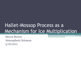 Hallet-Mossop Process as a Mechanism for Ice Multiplication