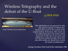 Wireless Telegraphy and the defeat of the U-Boat