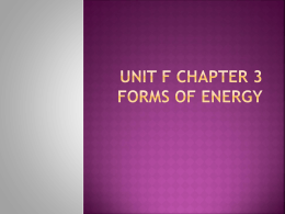 Unit f Chapter 3 FORMS OF ENERGY