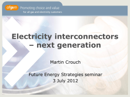 Martin Crouch – OFGEM - Future Energy Strategies