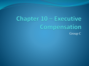 Chapter 10 * Executive Compensation