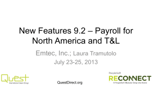 New Features 9.2_Payroll and TL _ RECONNECT 2013_Emtec Inc