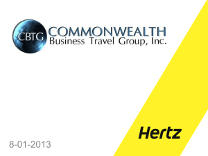 What`s New At Hertz? - Commonwealth Business Travel Group Inc.