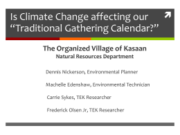 "Is Climate Change affecting our ""Traditional Gathering Calendar""?"