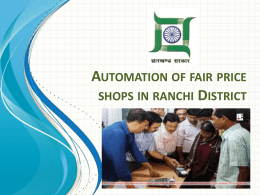 Automation of Fair Price Shops in Ranchi District