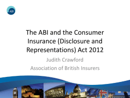 The ABI and the Consumer Insurance (Disclosure and