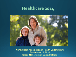 The Impact of the ACA - North Coast Association of Health